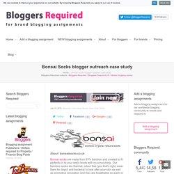 Bonsai Socks blogger outreach case study