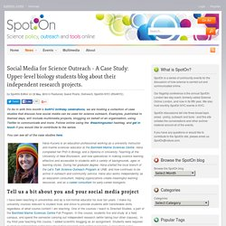 Social Media for Science Outreach – A Case Study: Upper-level biology students blog about their independent research projects.
