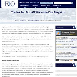 The Ins And Outs Of Wisconsin Plea Bargains