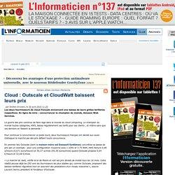 Cloud : Outscale et CloudWatt baissent leurs prix