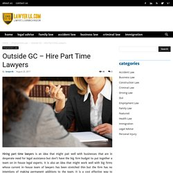 Outside GC – Hire Part Time Lawyers