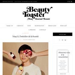 Ning Li, l'outsider de la beauté