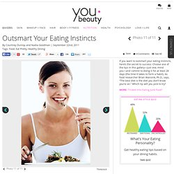 GALLERY: Outsmart Your Eating Instincts