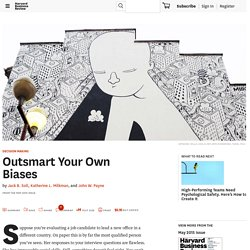 Outsmart Your Own Biases