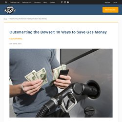 Outsmarting the Bowser: 10 Ways to Save Gas Money