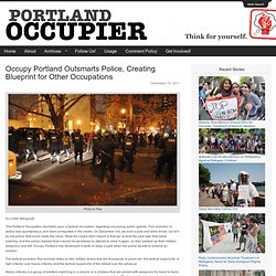 Occupy Portland Outsmarts Police, Creating Blueprint for Other Occupations