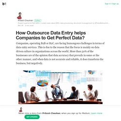 How Outsource Data Entry helps Companies to Get Perfect Data?