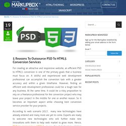 5 Reasons to Outsource PSD To HTML5 Conversion Services