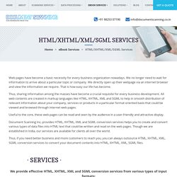 Outsource HTML, XHTML, XML, SGML Conversion Services