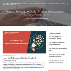 Outsourcing Digital Product Development