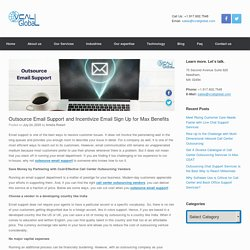 Outsource Email Support and Incentivize Email Sign Up for Max Benefits