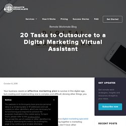 20 Tasks to Outsource to a Digital Marketing Virtual Assistant