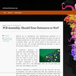 PCB Assembly: Should Your Outsource or Not?