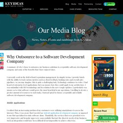 Why I Chose to Outsource to a Software Development Company