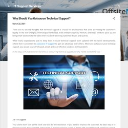 Why Should You Outsource Technical Support?