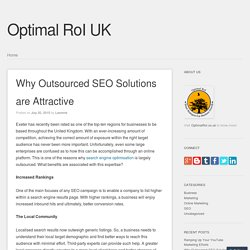 Why Outsourced SEO Solutions are Attractive