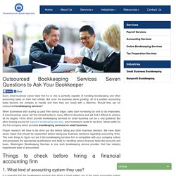 Outsourced Bookkeeping Services Seven Questions to Ask Your Bookkeeper - Washington Bookkeeping Services