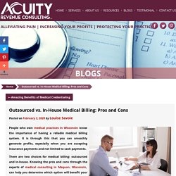 Outsourced vs. In-House Medical Billing: Pros and Cons