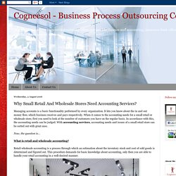 Why Small Retail And Wholesale Stores Need Accounting Services?