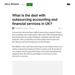 What is the deal with outsourcing accounting and financial services in UK?