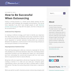 How to Be Successful When Outsourcing
