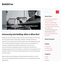 Outsourcing Link Building: When & When Not? – BuildAFree