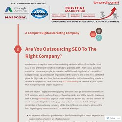 Are You Outsourcing SEO To The Right Company?