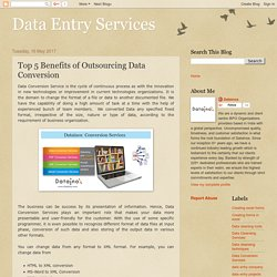 Top 5 Benefits of Outsourcing Data Conversion