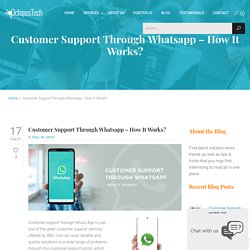Outsourcing Customer Support Through Whatsapp