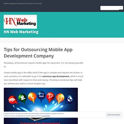 Tips for Outsourcing Mobile App Development Company – HN Web Marketing