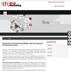 Importance of Outsourcing Mobile App Development for New Businesses