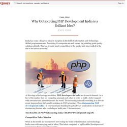 Why Outsourcing PHP Development India is a Brilliant Idea?