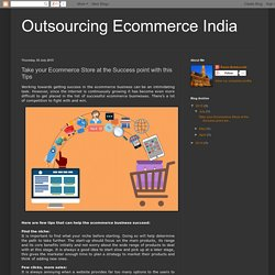 Take your Ecommerce Store at the Success point with this Tips