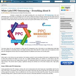 White label PPC Outsourcing – everything about it