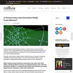 Is Outsourcing Lead Generation Really Cost-effective?
