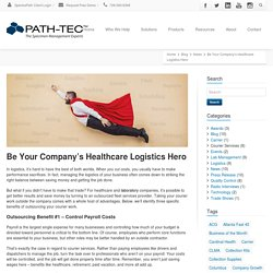 Benefits of Outsourcing Healthcare Logistics