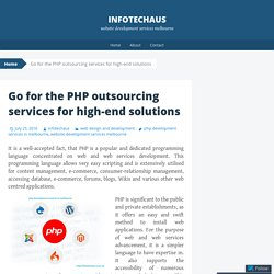 Go for the PHP outsourcing services for high-end solutions