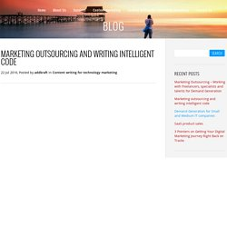 Marketing outsourcing and writing intelligent code