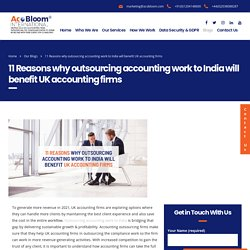 11 Reasons why outsourcing accounting work to India will benefit UK accounting firms - AcoBloom International