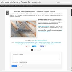 What Are The Major Reasons For Outsourcing Janitorial Services