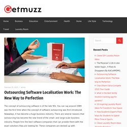 Outsourcing Software Localisation Work: The New Way to Perfection