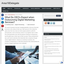 What Do CEO's Expect when Outsourcing Digital Marketing Services?