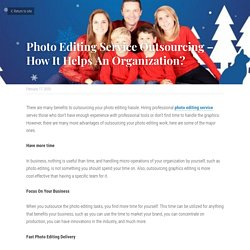 Photo Editing Service Outsourcing – How It Helps An Organization?