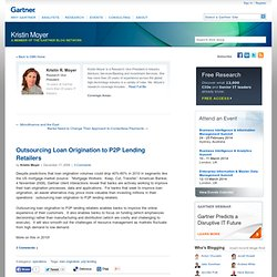 Outsourcing Loan Origination to P2P Lending Retailers
