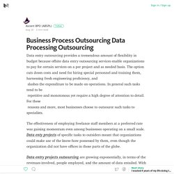 Business Process Outsourcing Data Processing Outsourcing – Medium