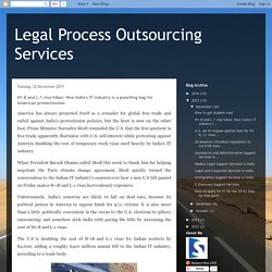 Legal Process Outsourcing Services: H1-B and L-1 visa hikes: How India's IT industry is a punching bag for American protectionism