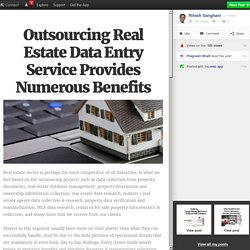 Outsourcing Real Estate Data Entry Service Provides Numerous Benefits