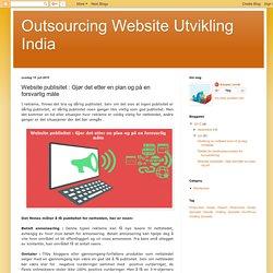 Website publisitet : Gjør det etter en plan og på en forsvarlig måte