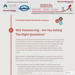 SEO Outsourcing – Are You Asking The Right Questions?