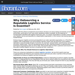 Why Outsourcing a Reputable Logistics Service Is Essential?